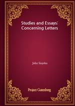 도서 이미지 - Studies and Essays: Concerning Letters
