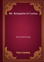 도서 이미지 - Mr. Bonaparte of Corsica
