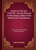도서 이미지 - Letters to His Son, 1756-58 - On the Fine Art of Becoming a Man of the World and a Gentleman