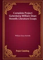 도서 이미지 - Complete Project Gutenberg William Dean Howells Literature Essays