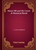 도서 이미지 - Henry VIII and His Court: A Historical Novel