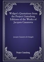 도서 이미지 - Widger's Quotations from the Project Gutenberg Editions of the Works of Jacques Casanova