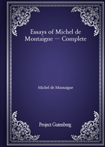 도서 이미지 - Essays of Michel de Montaigne - Complete