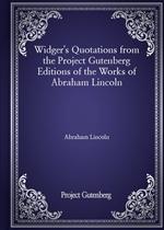 도서 이미지 - Widger's Quotations from the Project Gutenberg Editions of the Works of Abraham Lincoln