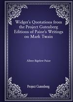 도서 이미지 - Widger's Quotations from the Project Gutenberg Editions of Paine's Writings on Mark Twain