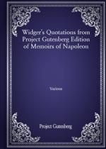 도서 이미지 - Widger's Quotations from Project Gutenberg Edition of Memoirs of Napoleon