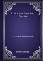 도서 이미지 - L. Annaeus Seneca on Benefits