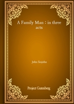 도서 이미지 - A Family Man : in three acts