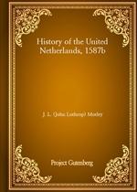 도서 이미지 - History of the United Netherlands, 1587b