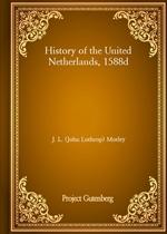 도서 이미지 - History of the United Netherlands, 1588d