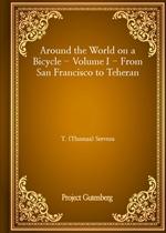 도서 이미지 - Around the World on a Bicycle - Volume I - From San Francisco to Teheran