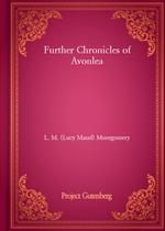 도서 이미지 - Further Chronicles of Avonlea