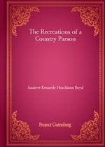도서 이미지 - The Recreations of a Country Parson