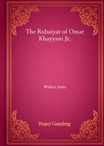 도서 이미지 - The Rubaiyat of Omar Khayyam Jr.
