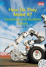 도서 이미지 - How Do They Make It? Designing and Building Robots