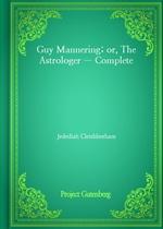 도서 이미지 - Guy Mannering; or, The Astrologer - Complete