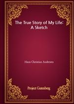 도서 이미지 - The True Story of My Life: A Sketch