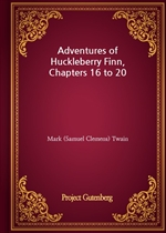 도서 이미지 - Adventures of Huckleberry Finn, Chapters 16 to 20