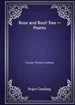 도서 이미지 - Rose and Roof-Tree - Poems