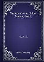 도서 이미지 - The Adventures of Tom Sawyer, Part 1.