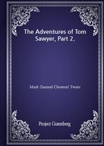 도서 이미지 - The Adventures of Tom Sawyer, Part 2.