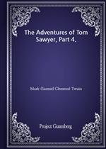 도서 이미지 - The Adventures of Tom Sawyer, Part 4.