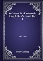 도서 이미지 - A Connecticut Yankee in King Arthur's Court, Part 1.
