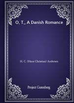 도서 이미지 - O. T., A Danish Romance