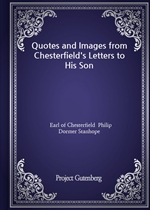 도서 이미지 - Quotes and Images from Chesterfield's Letters to His Son