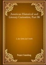 도서 이미지 - American Historical and Literary Curiosities, Part 06