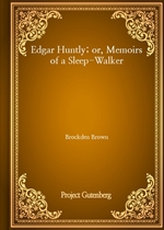 도서 이미지 - Edgar Huntly; or, Memoirs of a Sleep-Walker