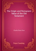 도서 이미지 - The Origin and Permanent Value of the Old Testament