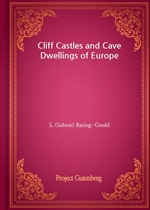도서 이미지 - Cliff Castles and Cave Dwellings of Europe