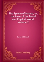 도서 이미지 - The System of Nature, or, the Laws of the Moral and Physical World. Volume 2