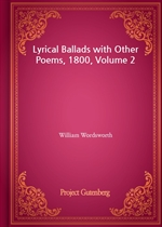 도서 이미지 - Lyrical Ballads with Other Poems, 1800, Volume 2