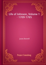 도서 이미지 - Life of Johnson, Volume 1 - 1709-1765
