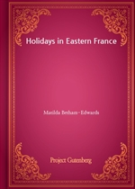 도서 이미지 - Holidays in Eastern France