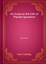 도서 이미지 - An Essay on the Evils of Popular Ignorance