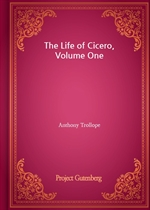 도서 이미지 - The Life of Cicero, Volume One