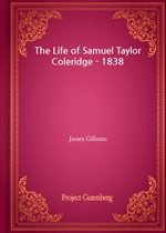도서 이미지 - The Life of Samuel Taylor Coleridge - 1838