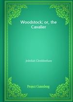 도서 이미지 - Woodstock; or, the Cavalier