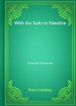 도서 이미지 - With the Turks in Palestine