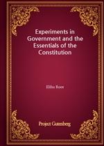 도서 이미지 - Experiments in Government and the Essentials of the Constitution