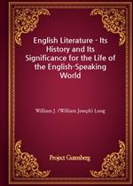 도서 이미지 - English Literature - Its History and Its Significance for the Life of the English-Speaking World