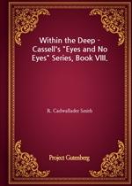 도서 이미지 - Within the Deep - Cassell's 'Eyes and No Eyes' Series, Book VIII.