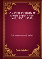 도서 이미지 - A Concise Dictionary of Middle English - From A.D. 1150 to 1580