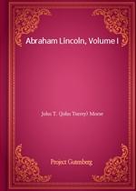 도서 이미지 - Abraham Lincoln, Volume I