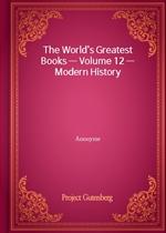 도서 이미지 - The World's Greatest Books - Volume 12 - Modern History