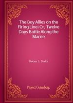 도서 이미지 - The Boy Allies on the Firing Line; Or, Twelve Days Battle Along the Marne
