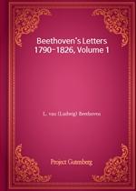 도서 이미지 - Beethoven's Letters 1790-1826, Volume 1